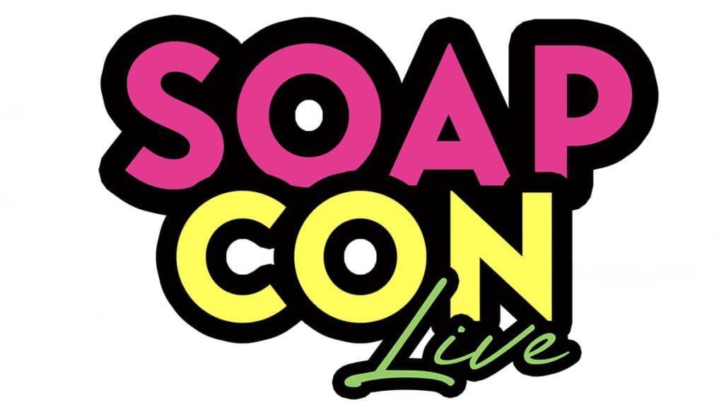 Soap Con Live, #SoapConLive, #SoapCon, Soap Con